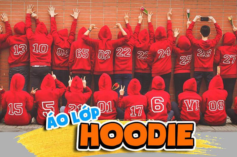 Áo lớp Hoodie được yêu thích bởi phong cách trẻ trung, hiện đại